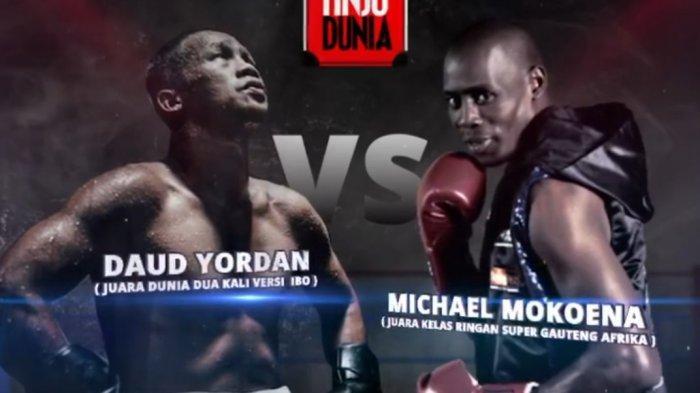 Link Live Streaming Tinju Dunia, Daud Yordan vs Michale Mokoena Pukul 12.30 WIB, Daud Diunggulkan