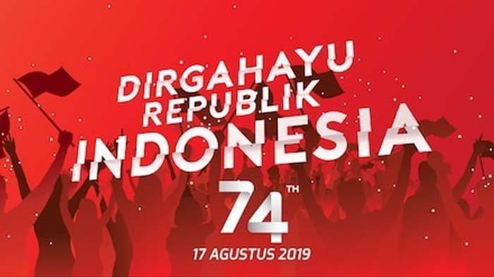 30 Ucapan Selamat Hari Kemerdekaan ke-74 RI, Cocok Dijadikan Status atau Dikirim ke Kolega
