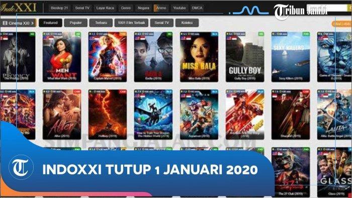 Situs IndoXXI Tutup, Ini Portal Lain Untuk Nonton Gratis, Download dan Streaming Bisa Dilakukan