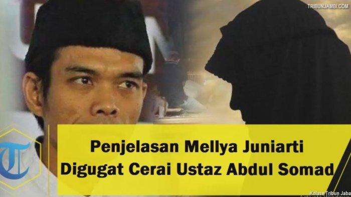 PENGAKUAN Mellya Juniarti Setelah Dicerai Ustaz Abdul Somad: Kaget hingga Tak Lakukan Kesalahan
