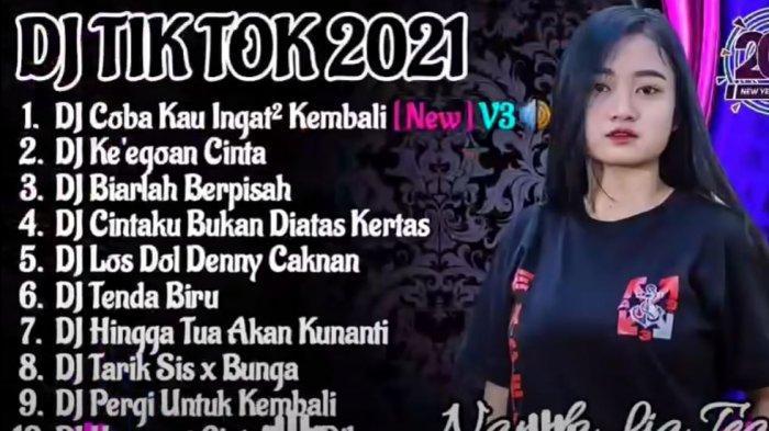 Download Lagu Mp3 Dj Remix Terbaru 2021 Nonstop Ada Video Full Dj Breakbeat Dj Slow Dj Tiktok Tribun Jambi