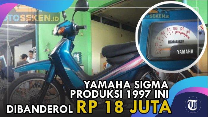 VIDEO:Yamaha Sigma Produksi 1997 Ini Dibanderol Rp 18 Juta, Berminat?