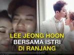 05122017_lee-jeong-hoon-dan-istrinya-moa-aeim_20171205_194242.jpg