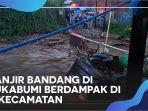 banjir-bandang-di-sukabumi-1.jpg