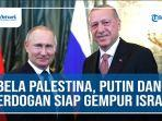 bela-palestina-putin-dan-erdogen.jpg