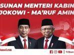 daftar-lengkap-31-nama-menteri-jokowi-maruf-amin-hingga-selasa-malam-susi-dan-ahy-belum-terlihat.jpg