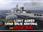 detik-detik-kapal-coast-guard-china-balik-nantang.jpg