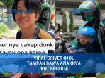 driver-ojol-viral-usai-bawa-anak-bekerja.jpg