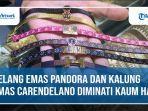 gelang-emas-pandora-dan-kalung-emas-carendelano-diminati-kaum-hawa.jpg