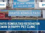 gratis-konsultasi-kesehatan-hewan-di-happy-pet-clinic.jpg
