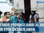 gubernur-jambi-al-haris-jamin-stok-oksigen-aman.jpg
