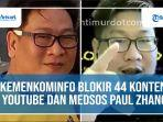 kemenkominfo-blokir-44-konten-youtube-dan-medsos-paul-zhang.jpg