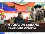 kim-jong-un-larang-warganya-pelihara-anjing.jpg
