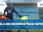 kisah-ari-pemuda-asal-majalengka-keliling-indonesia-pakai-sepeda.jpg