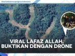 lafaz-allah-di-tengah-hutan-yang-viral-di-media-sosial.jpg