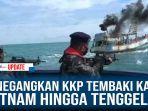 menegangkan-kkp-tembaki-kapal-vietnam-hingga-tenggelam-di-laut-natuna.jpg