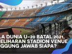 nasib-stadion-tempat-piala-dunia-u-20.jpg