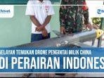 nelayan-temukan-drone-pengintai-berteknologi-tinggi-milik-china-di-perairan-indonesia.jpg