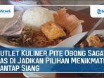 outlet-kuliner-pite-obong-sagat-pas-3.jpg