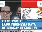 pelaku-parodi-lagu-indonesia-raya-ditangkap.jpg