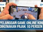 pelanggan-game-online-kini-dikenakan-pajak-10-persen.jpg