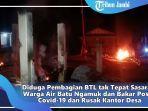 posko-covid-19-di-desa-air-batu-kecamatan-renah-pembarap-kabupaten-merangin-dibakar-warga.jpg