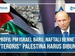 profil-pm-israel-baru-naftali-bennett.jpg
