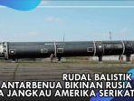 sangar-rudal-balistik-antarbenua-bikinan-rusia-bisa-jangkau-amerika-serikat.jpg