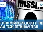 setahun-menghilang-bocah-berusia-11-tahun-asal-tasikmalaya-ditemukan-di-kabupaten-tegal.jpg