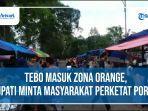 tebo-masuk-zona-orange-bupati-minta-masyarakat-perketat-porkes.jpg