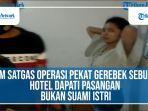 tim-satgas-operasi-pekat-gerebek-sebuah-hotel-dapati-pasangan-bukan-suami-istri.jpg