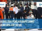 update-hari-kedua-pencarian-pesawat-sriwijaya-air-jatuh.jpg