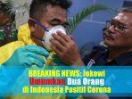 video-breaking-news-jokowi-umumkan-dua-orang-di-indonesia-positif-corona.jpg