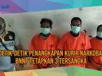 video-detik-detik-penangkapan-kurir-narkoba-bnnp-tetapkan-3-tersangka.jpg