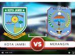 video-head-to-head-kota-jambi-vs-merangin-semifinal-gubernur-cup-2020-sore-ini.jpg