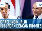 video-israel-ingin-jalin-hubungan-dengan-indonesia.jpg