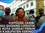 video-kapolda-jambi-ketua-bawaslu-ri-tinjau-gudang-logistik-kpu-kota-sungai-penuh.jpg