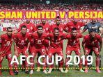video-link-live-streaming-shan-united-vs-persija-jakarta-piala-afc-2019.jpg