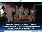 video-pemakaman-warga-yang-diduga-mengidap-penyakit-mirip-covid-19-di-kabupaten-merangin.jpg