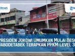 video-presiden-jokowi-umumkan-jabodetabek-terapkan-ppkm-level-3.jpg