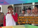 video-unjuk-rasa-minta-disdikbud-dan-kepolisian-tindak-kasus-bullying-di-sd-52-pijoan.jpg
