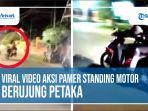 viral-video-aksi-pamer-standing-motor-berujung-petaka.jpg