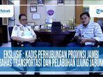 wawancara-eksklusif-kadishub-provinsi-jambi-bahas-transportasi-dan-pelabuhan-ujung-jabung.jpg