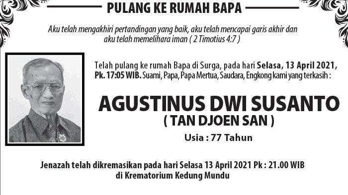 Kabar Duka, Agustinus Dwi Susanto (Tan Djoen San) Meninggal Dunia di Semarang