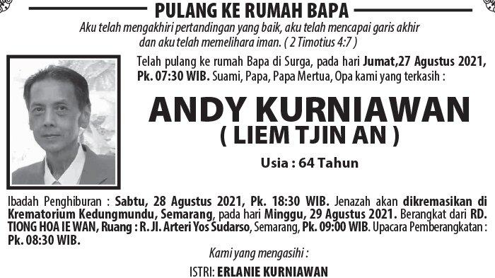 Berita Duka, Andy Kurniawan (Liem Tjin An) Meninggal Dunia di Semarang