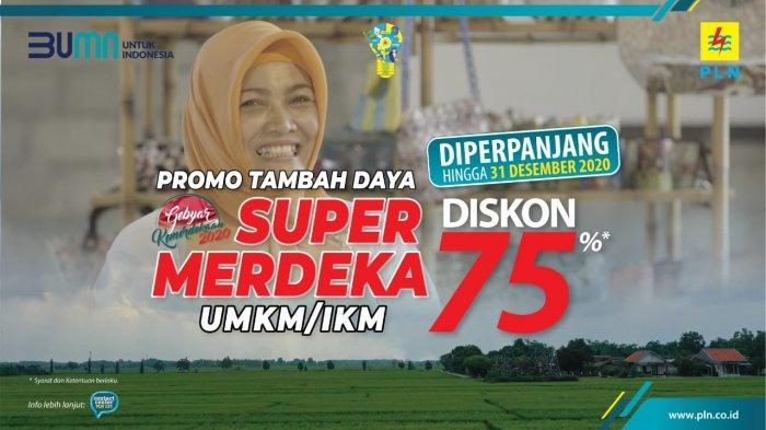 Animo Tinggi, Diskon Tambah Daya 'Super Merdeka' untuk UMKM dan IKM Diperpanjang