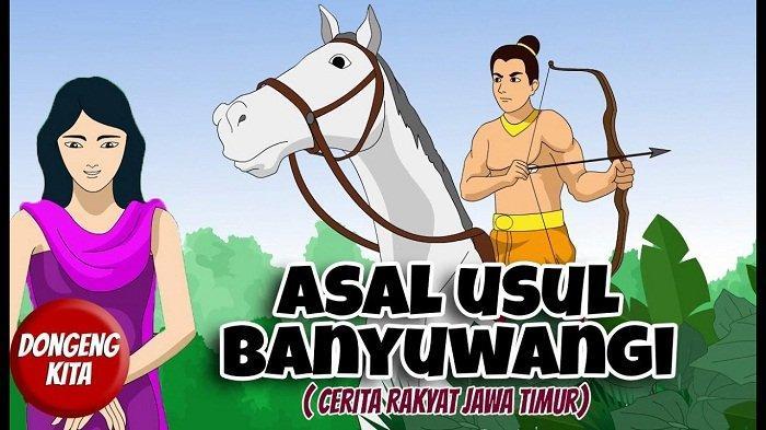 Dongeng Perdana Menteri Sidapaksa Asal Mula Nama Banyuwangi Cerita Rakyat Jawa Timur