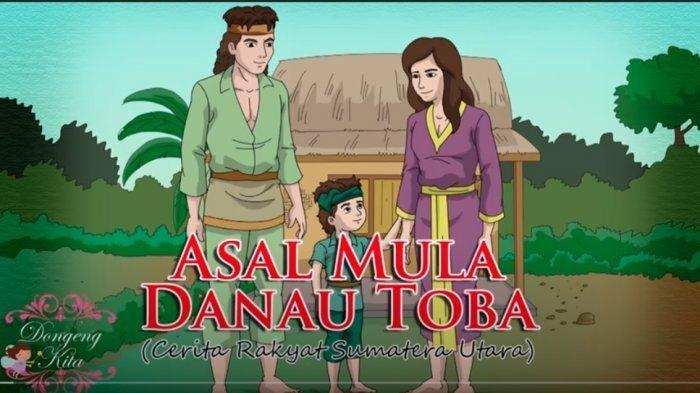Dongeng Asal Usul Danau Toba dan Pulau Samosir Cerita Rakyat Sumatera Utara
