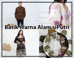 Batik Warna Alam siPutri: Ecofriendly Batik and Ecoprint (fabric & cloth) serta Ethical Process