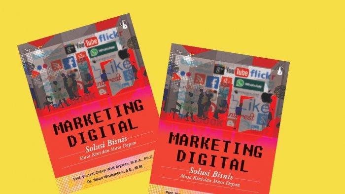 Pelajari Marketing Digital bila Bisnismu Tak Ingin Kalah Bersaing